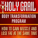Holy Grail Body Transformation