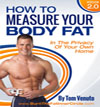 How to Measure Your Body Fat in the Privacy of Your Own Home (E-book Download)