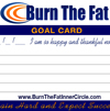 The Burn The Fat Goal Card - New