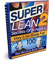 How To Get SUPER LEAN Written Transcripts (Part 2)! Scott Colby Interview With Tom Venuto