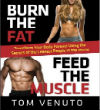Burn the Fat, Feed the Muscle 2014 Hardcover Edition Free Preview