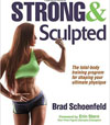 Strong and Sculpted By Brad Schoenfeld - Book Review
