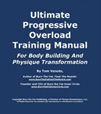 The Ultimate Progressive Overload Training Manual (NEW e-book From Tom Venuto)