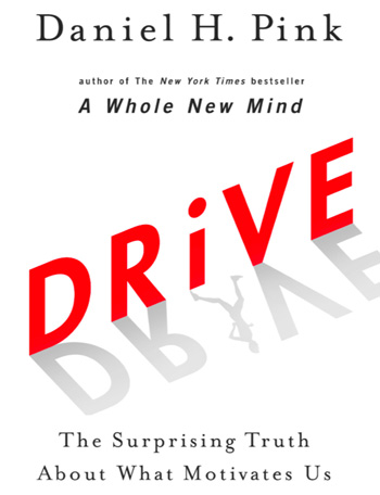 Drive By Daniel Pink (Book Summary And Discussion On Tapping Into The Power Of Your Intrinsic Motivation )